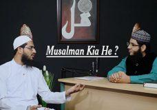 Musalman Kia Hai?