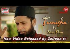 Tamasha | Shaz Khan | Very Heart Touching Lyrics