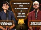 An Important Message for Everyone from Sh. Junaid Jamshed by Babar Junaid & Saifullah Junaid