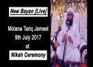 Molana Tariq Jameel Bayan at Nikah Ceremony